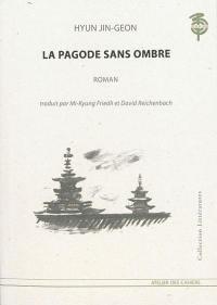 La pagode sans ombre