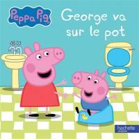 George va sur le pot