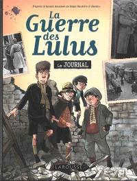 La guerre des Lulus : le journal de 1914 à 1918