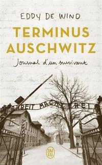 Terminus Auschwitz : journal d'un survivant : récit