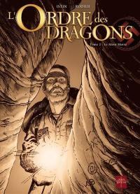 L'Ordre des dragons. Volume 2, Le mont Moïse