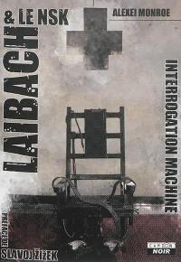 Laibach & le NSK