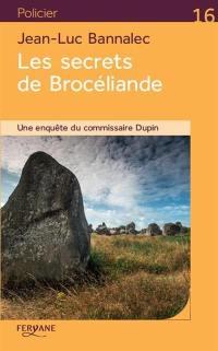 Une enquête du commissaire Dupin, Les secrets de Brocéliande
