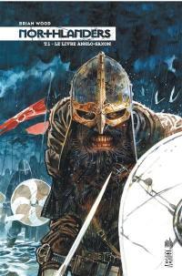 Northlanders. Volume 1, Le livre anglo-saxon