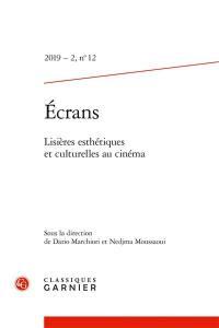Revue Ecrans. n° 12, Lisières esthétiques et culturelles au cinéma