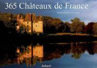 365 châteaux de France