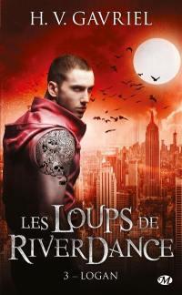 Les loups de Riverdance. Volume 3, Logan