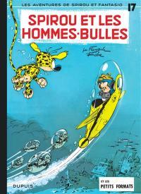 Spirou et Fantasio. Volume 17, Spirou et les hommes-bulles (48 H BD 2020)