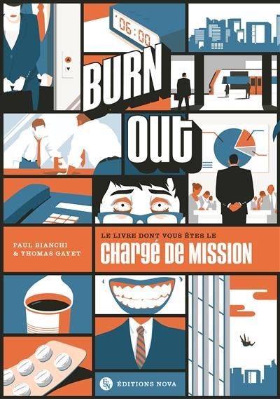 Burn out : le livre dont vous êtes le chargé de mission