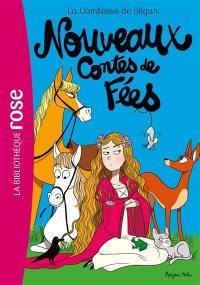 La comtesse de Ségur. Vol. 4. Nouveaux contes de fées