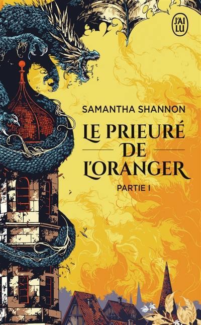 Le Prieuré de l'oranger. Volume 1
