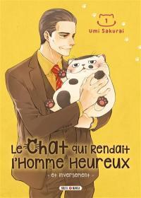 Le chat qui rendait l'homme heureux : et inversement. Vol. 1