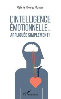 L'intelligence émotionnelle...