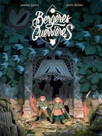 Bergères guerrières. Vol. 4