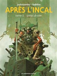 Après l'Incal. Volume 3, Gorgo-le-Sale