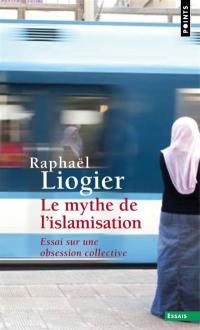 Le mythe de l'islamisation