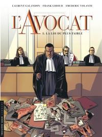 L'avocat. Volume 3, La loi du plus faible
