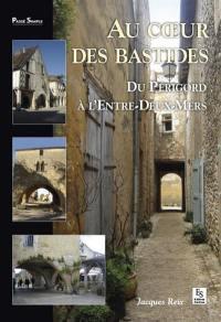 Au coeur des Bastides