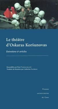 Le théâtre d'Oskaras Korsunovas