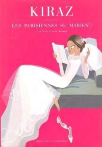 Les Parisiennes se marient