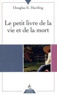 Le petit livre de la vie et de la mort