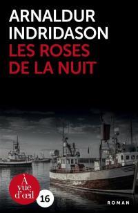 Les roses de la nuit
