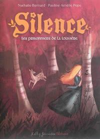 Silence. Volume 3, Les prisonniers de La Louvière