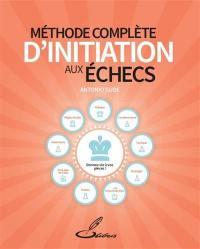 Méthode complète d'initiation aux échecs