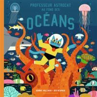 Professeur Astrocat au fond des océans