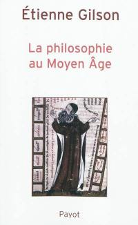 La philosophie au Moyen Age