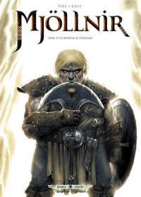 Mjöllnir. Volume 1, Le marteau et l'enclume