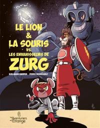 Le lion & la souris vs les envahisseurs de Zurg