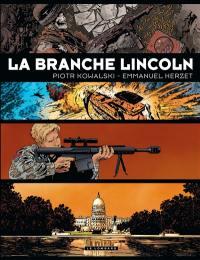 La branche Lincoln : l'intégrale