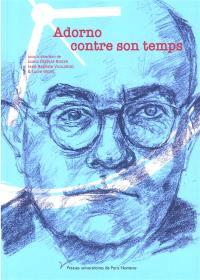 Adorno contre son temps