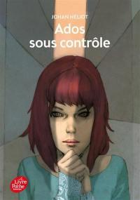 Ados sous contrôle