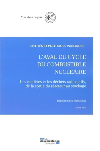 L'aval du cycle du combustible nucléaire