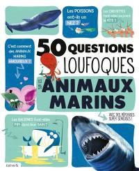50 questions loufoques sur les animaux marins