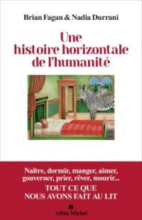 Une histoire horizontale de l'humanité