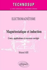 Magnétostatique et induction