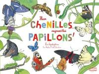 Hier chenilles, aujourd'hui papillons !