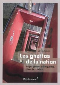 Les ghettos de la nation