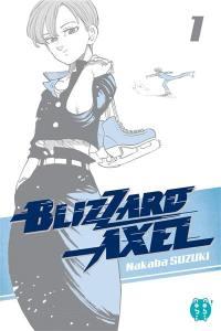 Blizzard Axel. Volume 1,