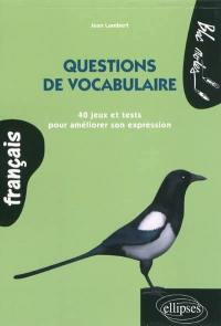 Questions de vocabulaire