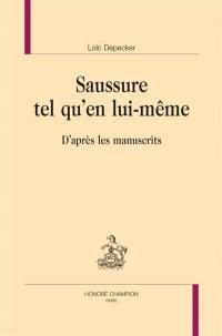 Saussure tel qu'en lui-même