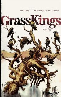 Grass kings. Volume 3,