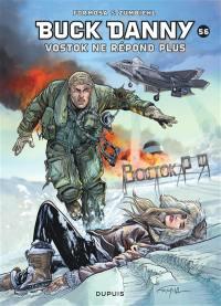 Les aventures de Buck Danny. Volume 56, Vostok ne répond plus