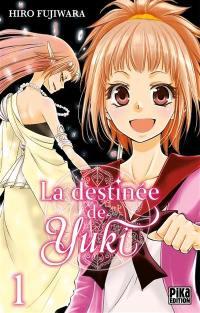 La destinée de Yuki. Volume 1,