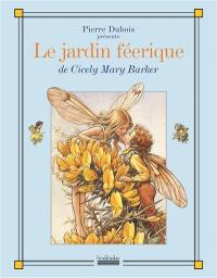 Le jardin féerique de Cicely Mary Barker