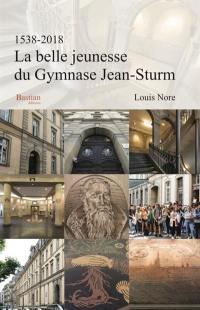 La belle jeunesse du gymnase Jean-Sturm