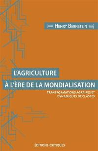 L'agriculture à l'ère de la mondialisation